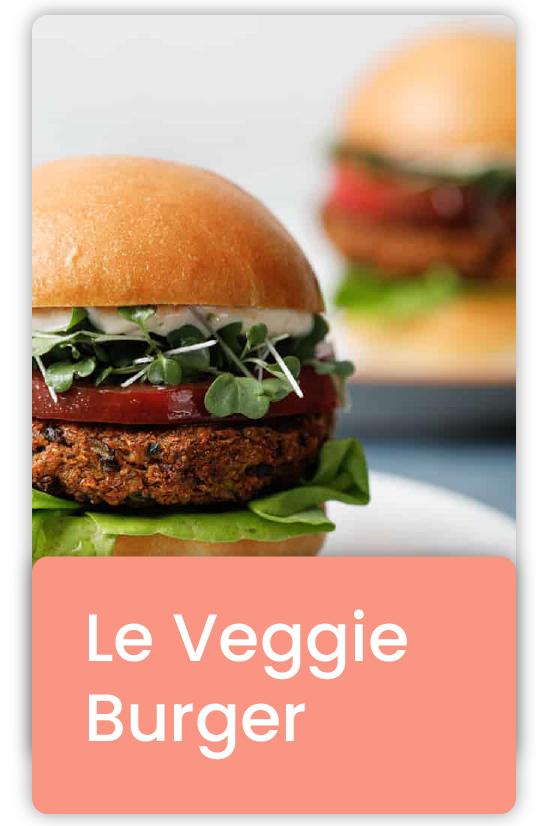 Le Veggie Burger, ou burger végétarien, une recette adaptée à la cuisine végétale